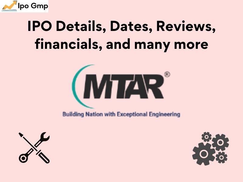 MTAR IPO Details