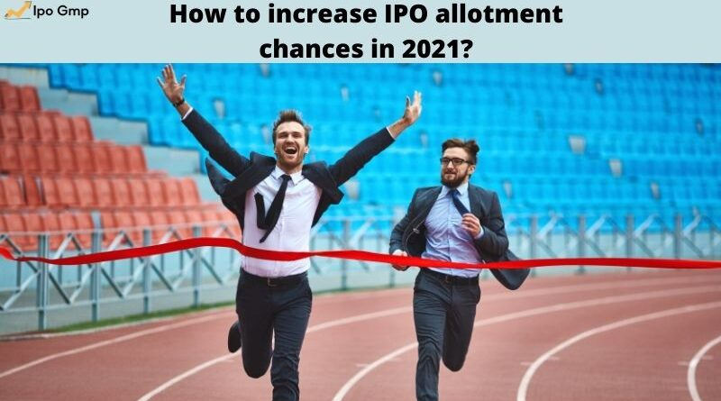 increase IPO allotment chances