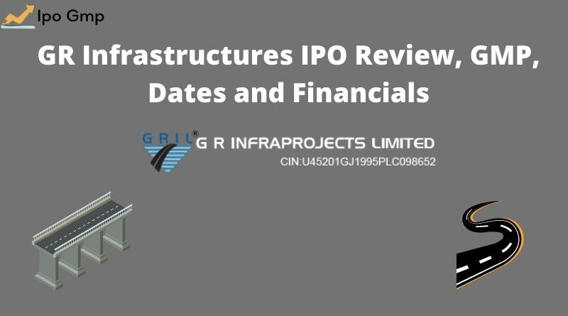GR Infrastructures IPO GMP